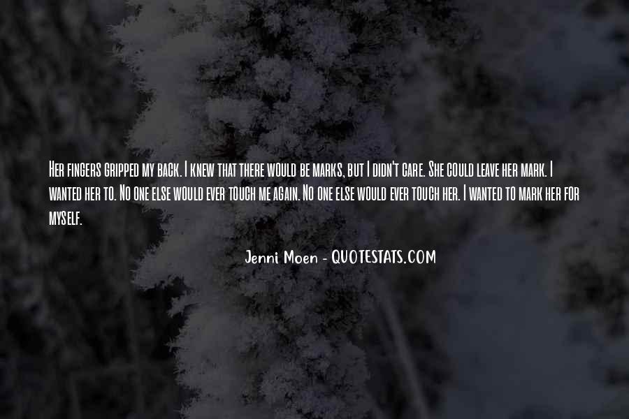 Jenni Moen Quotes #28925