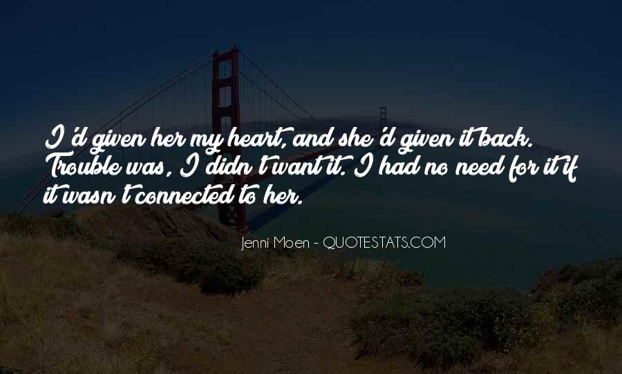 Jenni Moen Quotes #409819