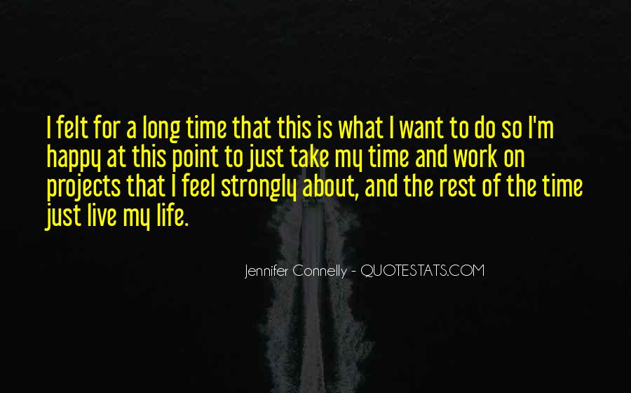 Jennifer Connelly Quotes #1083128