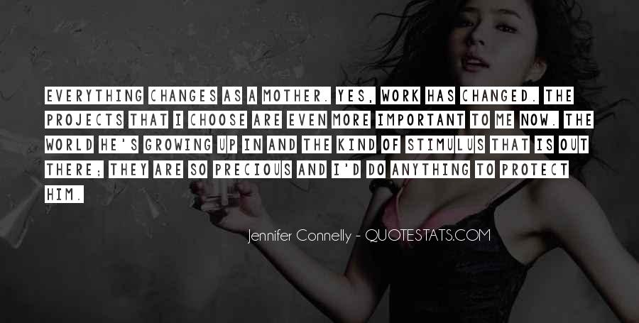 Jennifer Connelly Quotes #129867