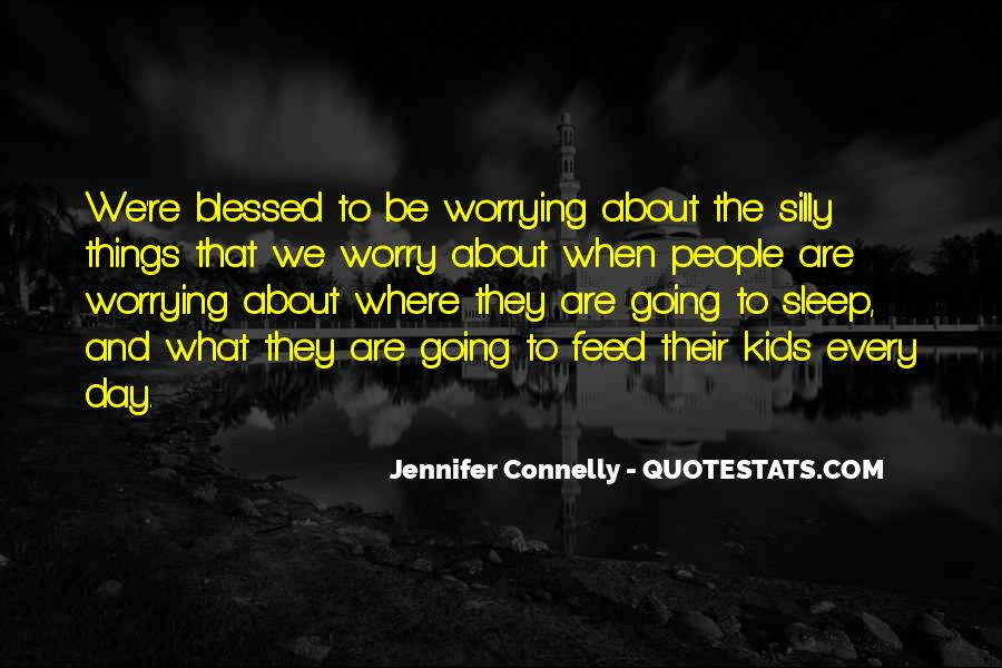 Jennifer Connelly Quotes #1412270