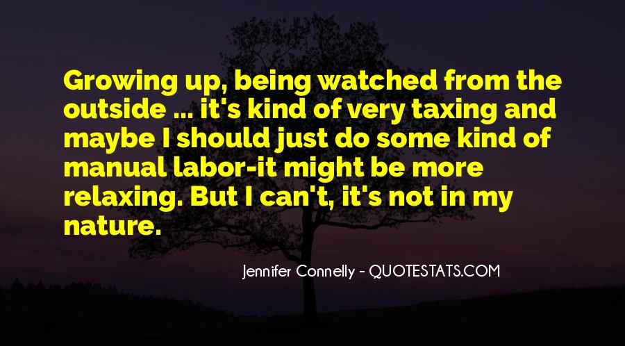 Jennifer Connelly Quotes #1462510