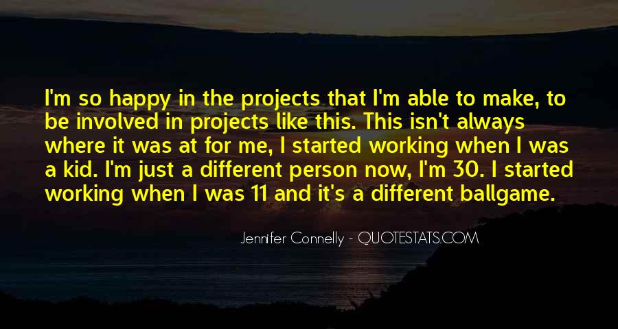 Jennifer Connelly Quotes #1478902