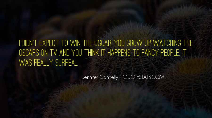 Jennifer Connelly Quotes #1593384