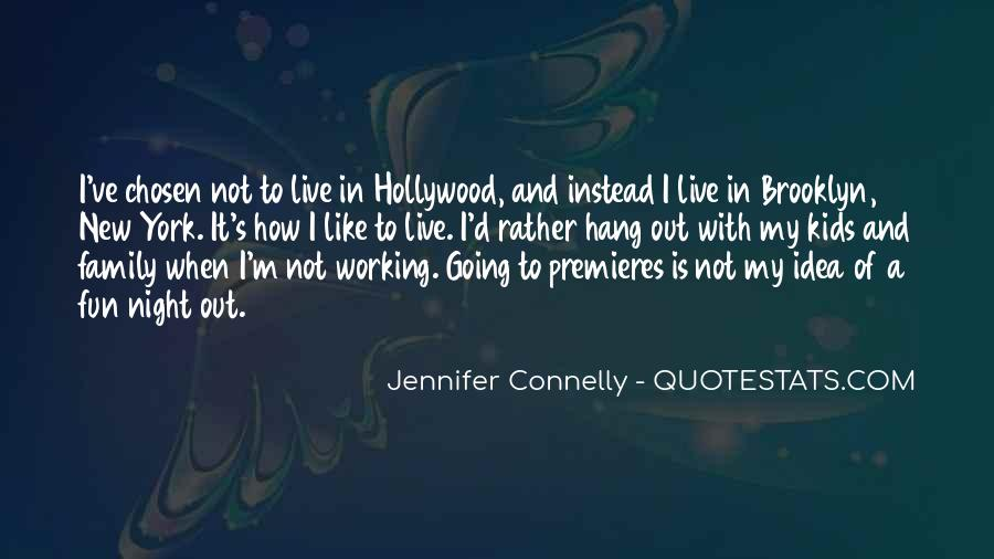 Jennifer Connelly Quotes #181863
