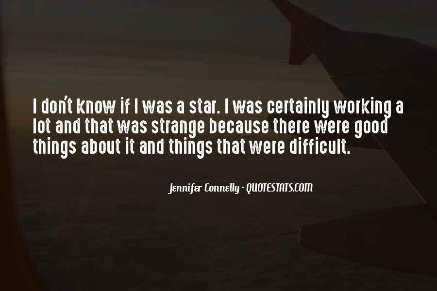 Jennifer Connelly Quotes #302753