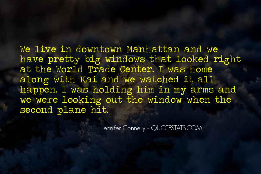 Jennifer Connelly Quotes #447720