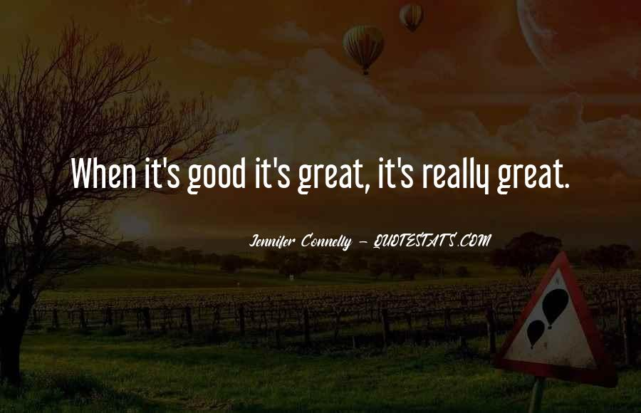 Jennifer Connelly Quotes #882431