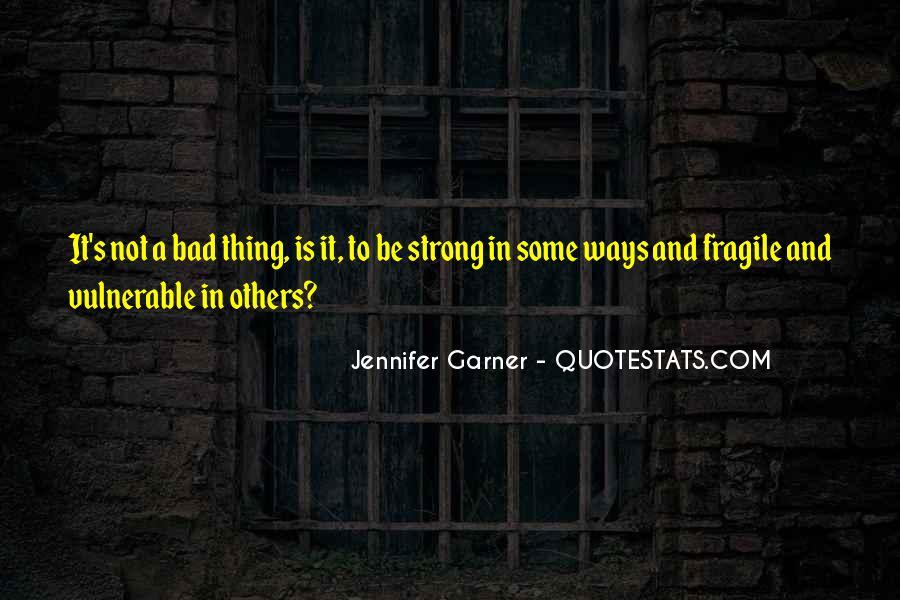 Jennifer Garner Quotes #1039856