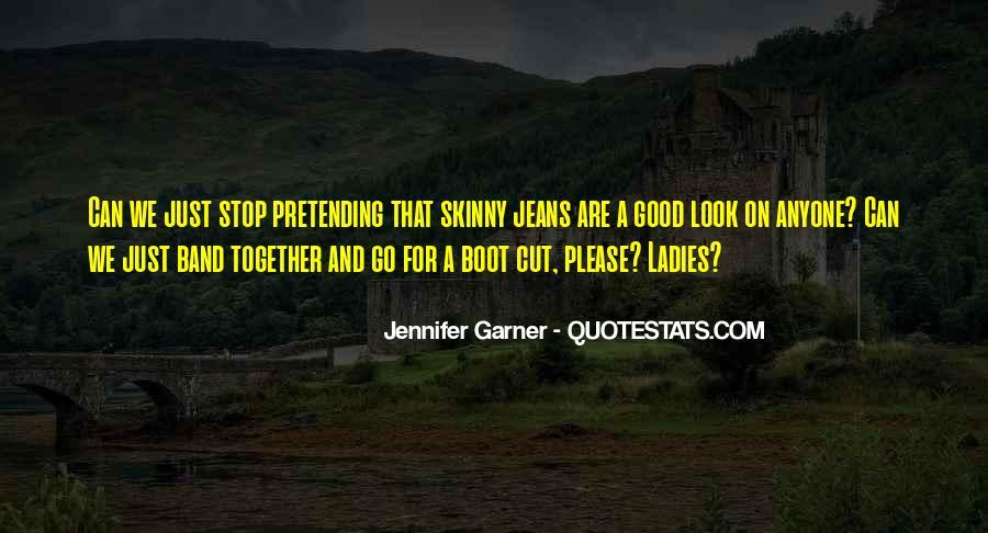 Jennifer Garner Quotes #1374680