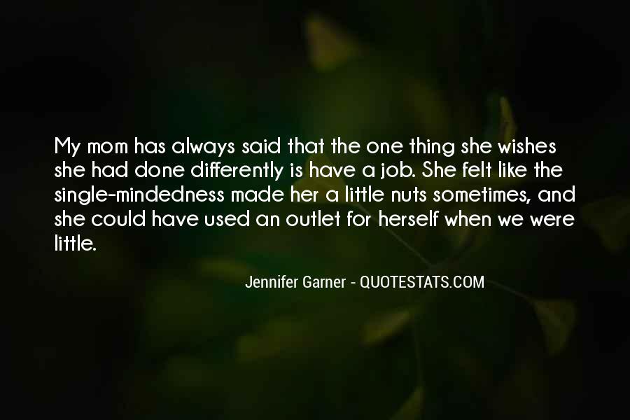 Jennifer Garner Quotes #1389723
