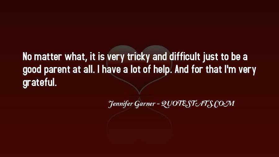 Jennifer Garner Quotes #1419859