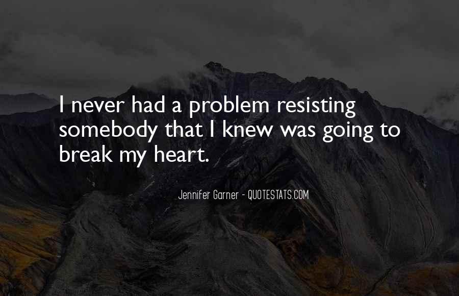 Jennifer Garner Quotes #1442727