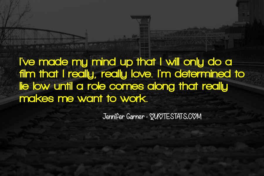 Jennifer Garner Quotes #1471298