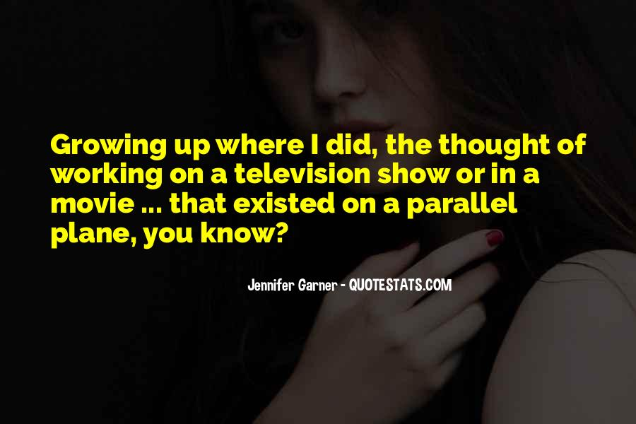 Jennifer Garner Quotes #1538634