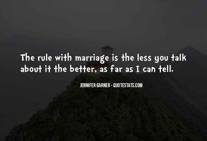Jennifer Garner Quotes #1601181