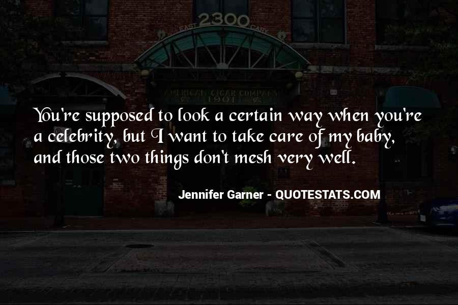 Jennifer Garner Quotes #1641561