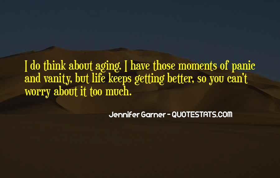 Jennifer Garner Quotes #1642024