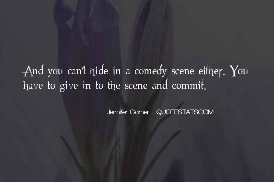 Jennifer Garner Quotes #1706299