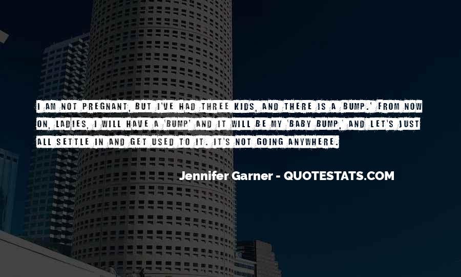 Jennifer Garner Quotes #439173