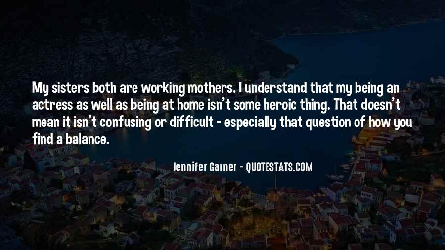 Jennifer Garner Quotes #889903