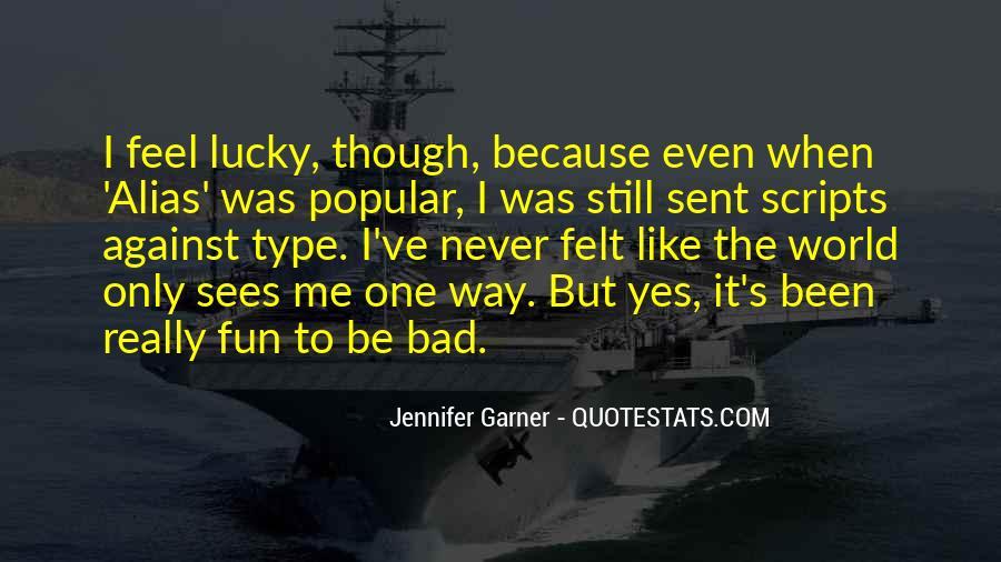 Jennifer Garner Quotes #943648