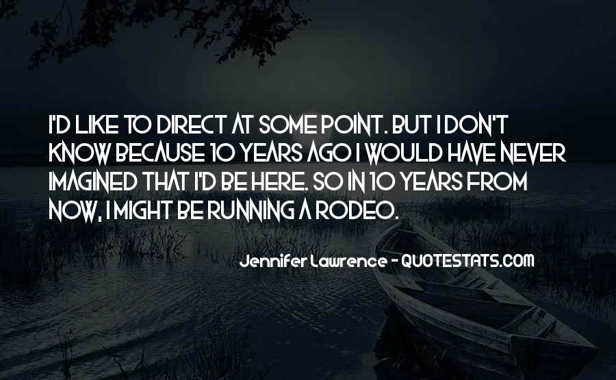 Jennifer Lawrence Quotes #1027887