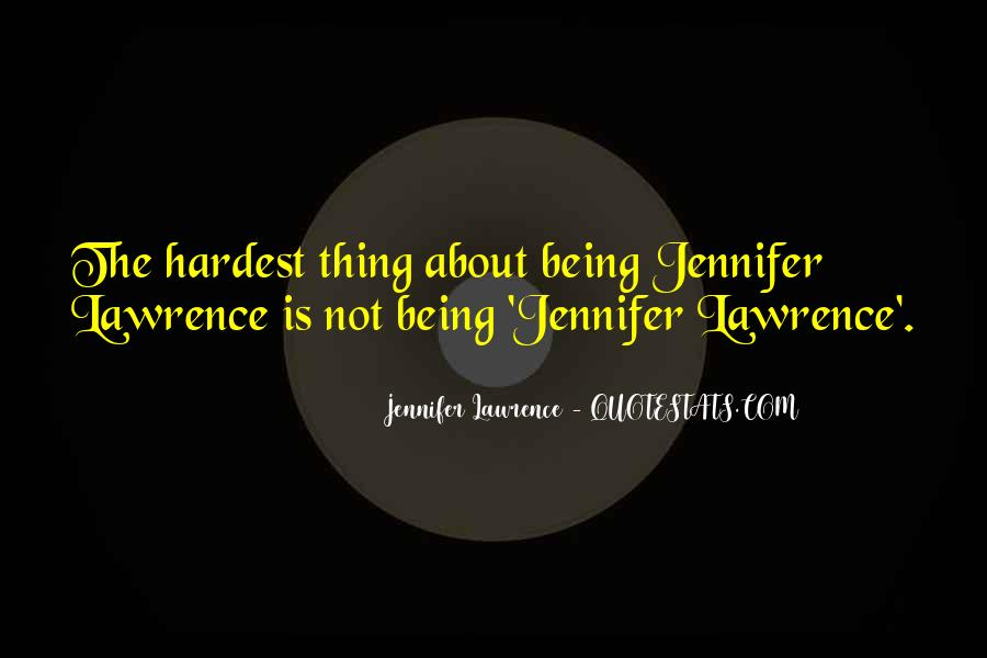 Jennifer Lawrence Quotes #689564