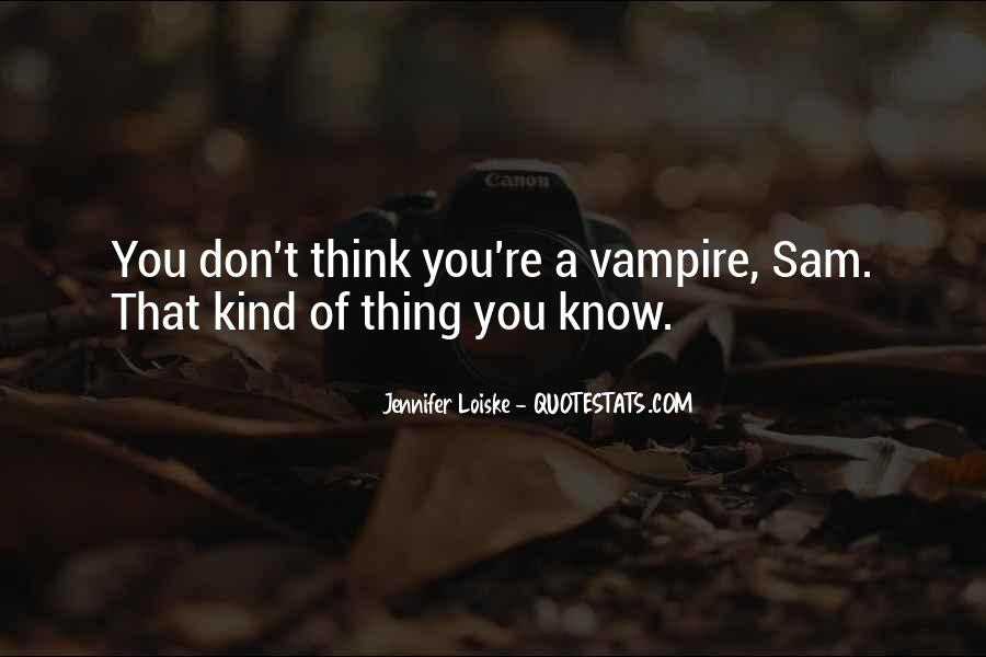Jennifer Loiske Quotes #1094846