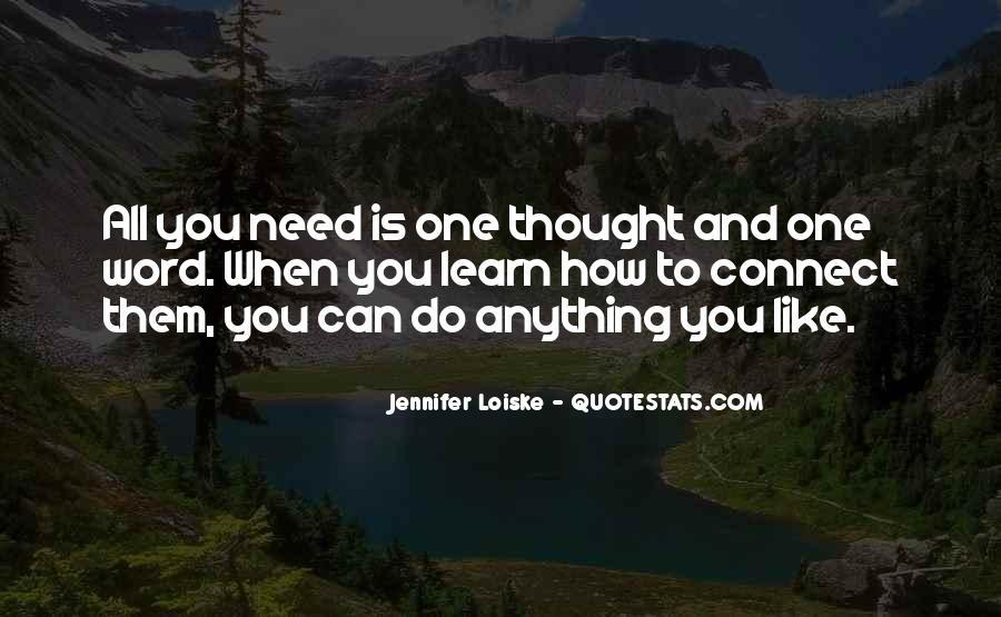 Jennifer Loiske Quotes #876614