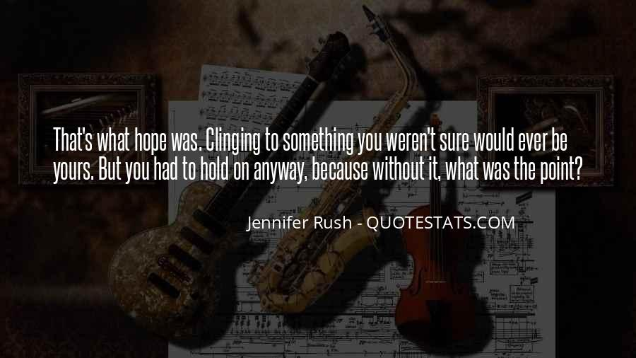 Jennifer Rush Quotes #1668318