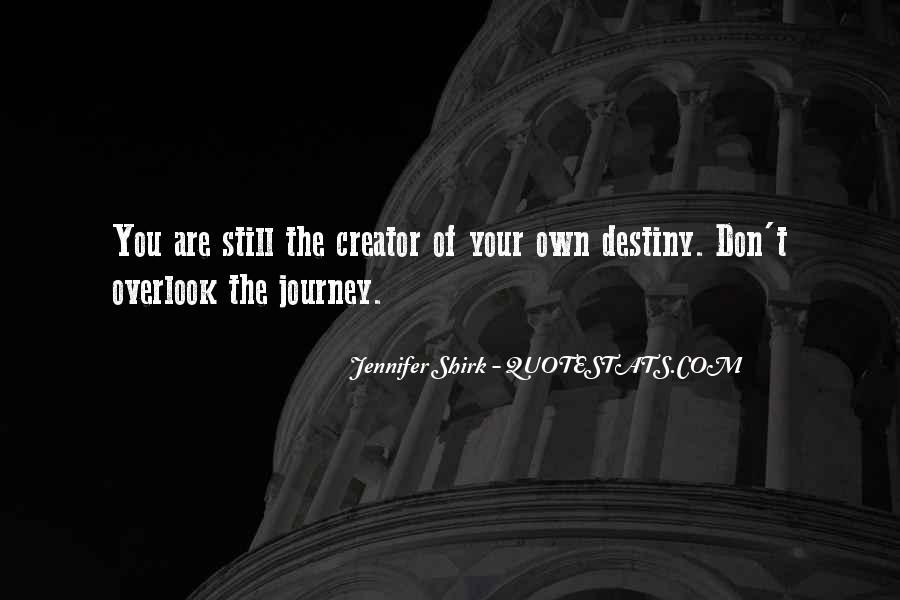 Jennifer Shirk Quotes #1509814