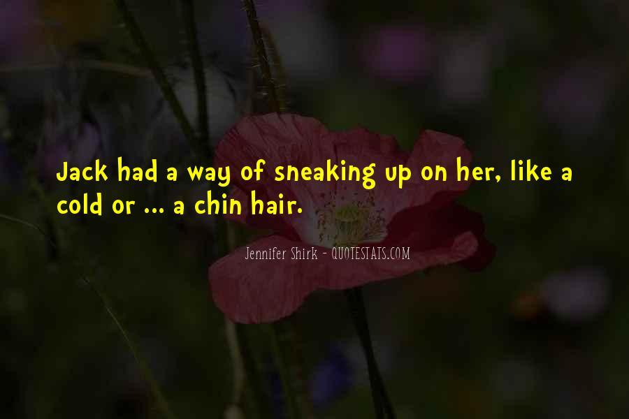 Jennifer Shirk Quotes #1620937