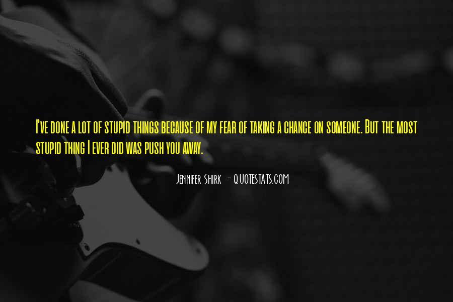 Jennifer Shirk Quotes #225191