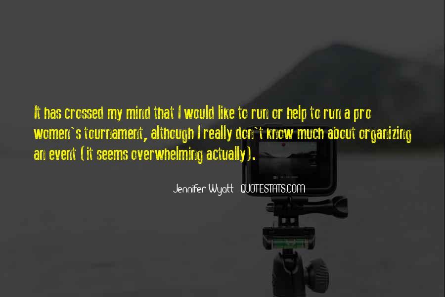 Jennifer Wyatt Quotes #1550809