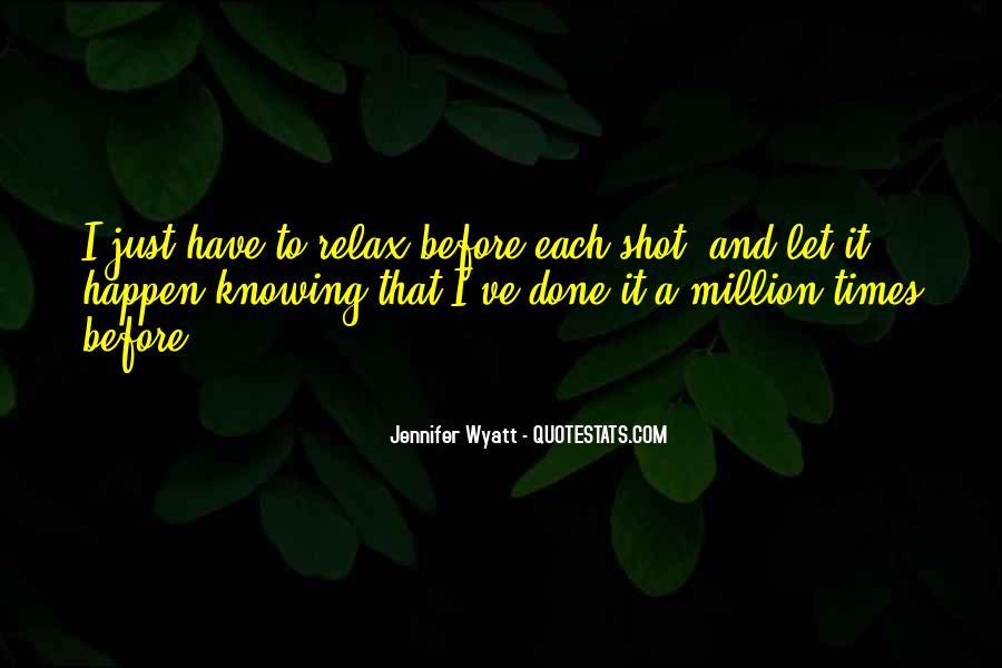Jennifer Wyatt Quotes #559273