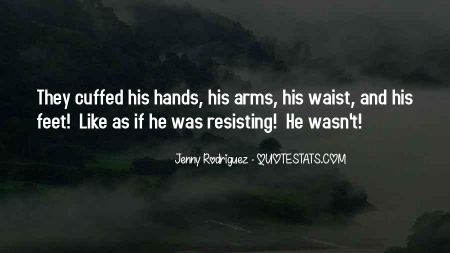 Jenny Rodriguez Quotes #219781