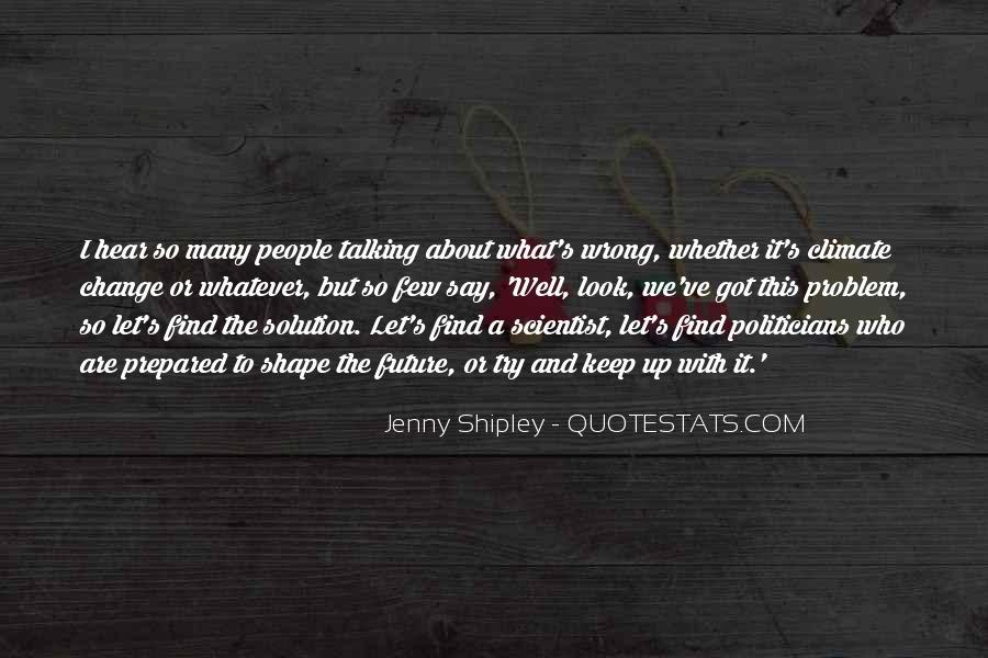 Jenny Shipley Quotes #246297