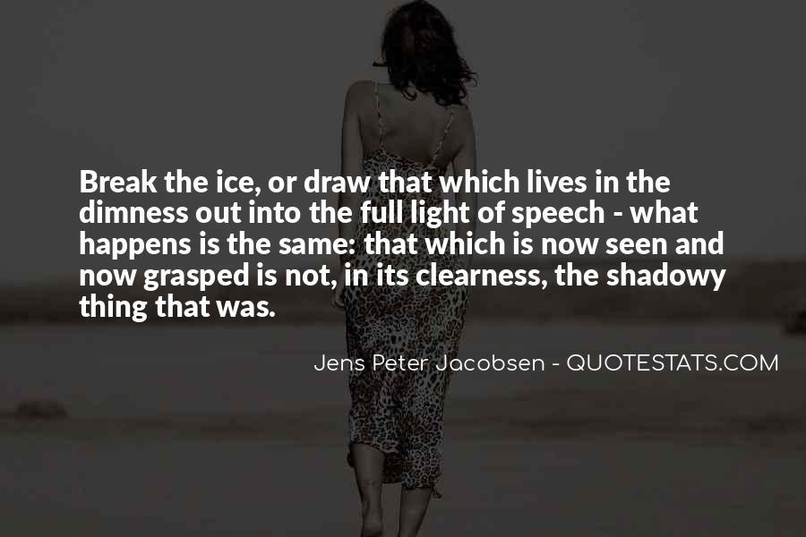 Jens Peter Jacobsen Quotes #1037927