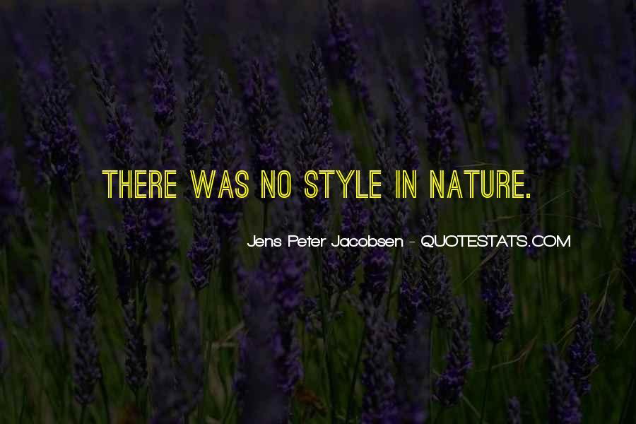 Jens Peter Jacobsen Quotes #936706