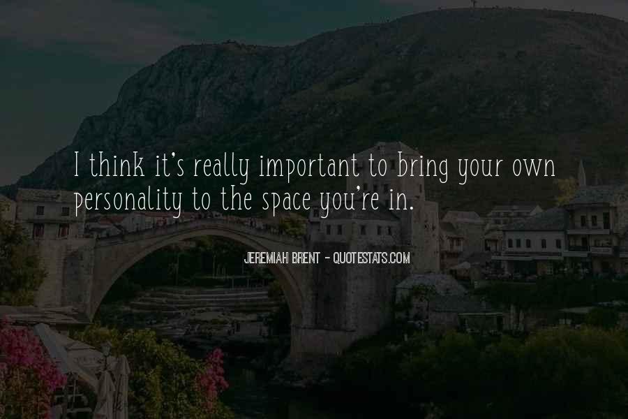 Jeremiah Brent Quotes #1262526
