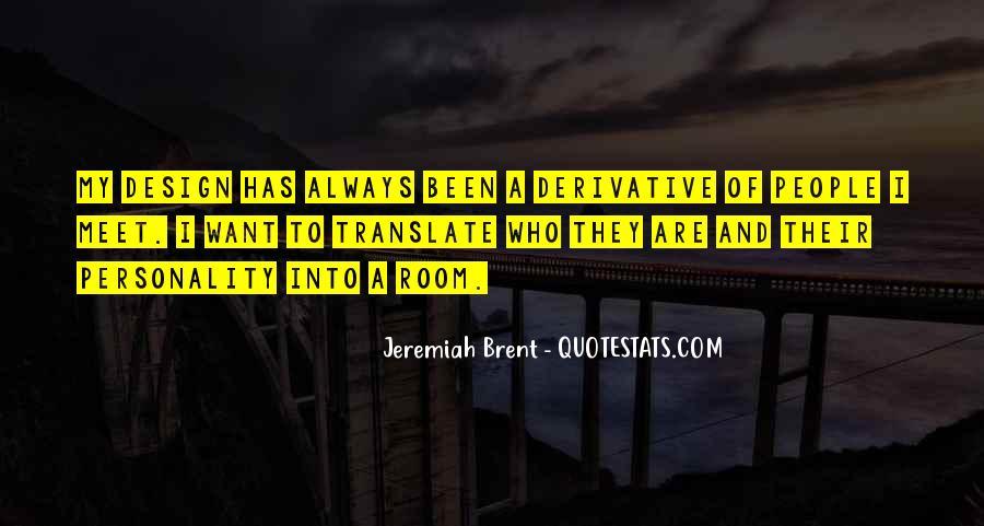 Jeremiah Brent Quotes #263203