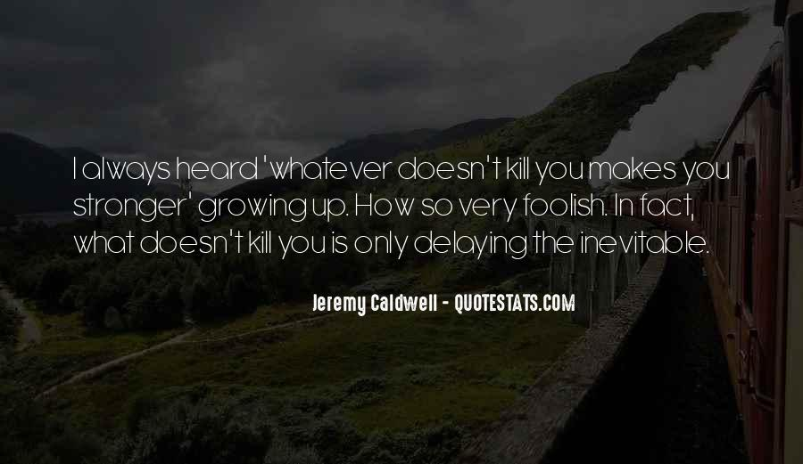 Jeremy Caldwell Quotes #45561