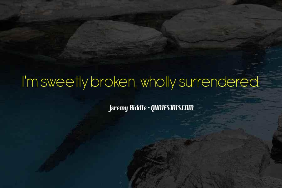 Jeremy Riddle Quotes #1087602