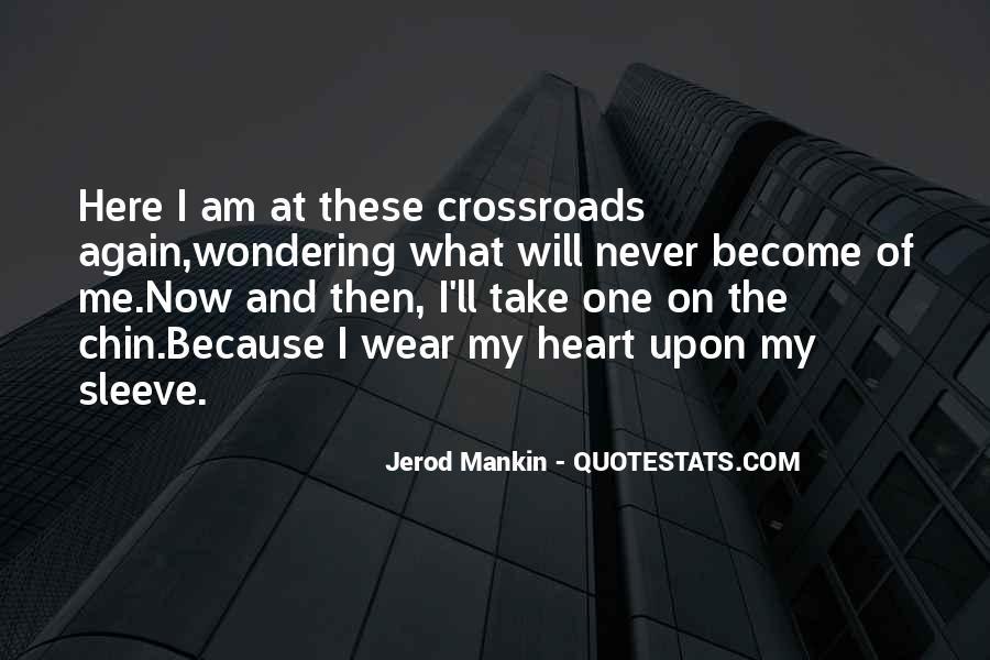 Jerod Mankin Quotes #794821