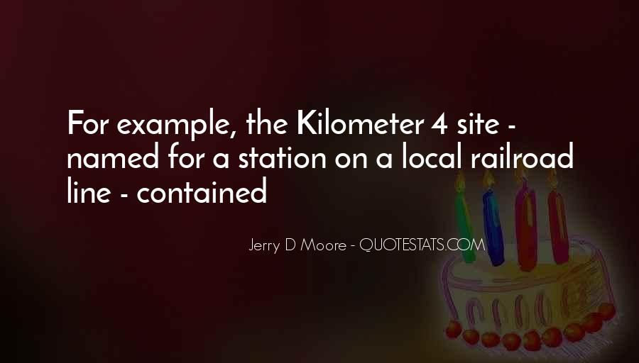 Jerry D Moore Quotes #1550908