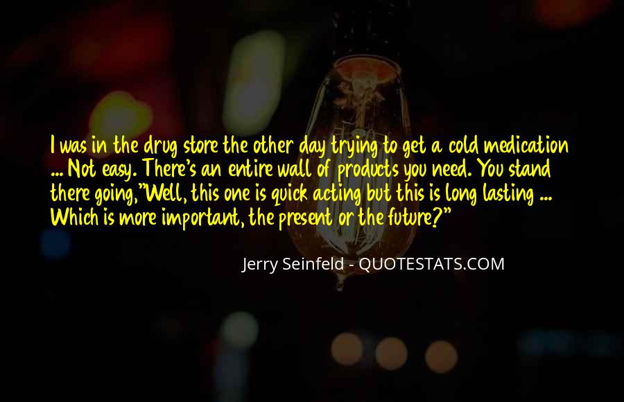 Jerry Seinfeld Quotes #1101305