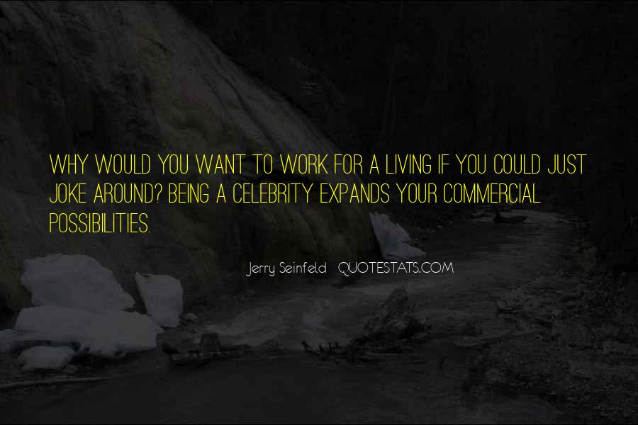 Jerry Seinfeld Quotes #1531401