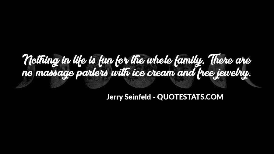 Jerry Seinfeld Quotes #1586846