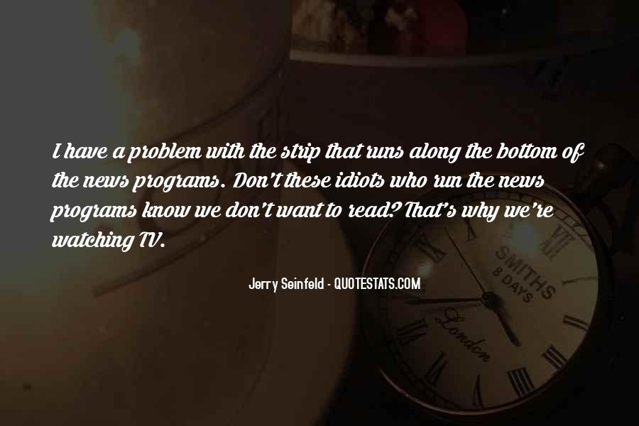 Jerry Seinfeld Quotes #25218